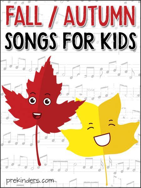 fall autumn songs for pre k preschool 752 | fall autumn songs kids