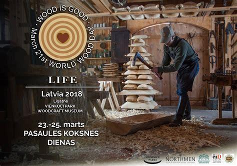 Kokamatniecības muzejā notiks «Pasaules koksnes dienu» reģionālais pasākums   Rīgas Tehniskā ...