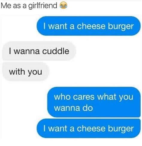 I Want A Girlfriend Meme - 25 best memes about me as a girlfriend me as a girlfriend memes