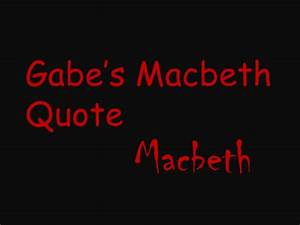 6th Grade Class... Macbeth Banquo Ambition Quotes