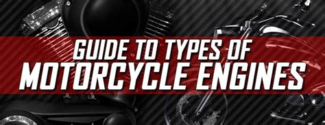 Guide To Types Of Motorcycle Engines