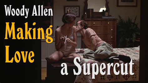 """Every Time """"making Love"""" Was Uttered In A Woody Allen Film"""