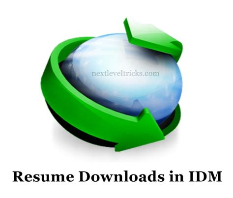 Resume In Idm by How To Resume In Idm Manager