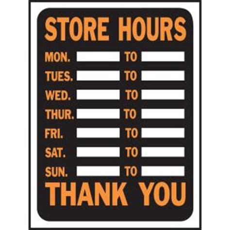 Home Depot Store Hours by Hy Ko 9 In X 12 In Plastic Store Hours Sign 3030 The