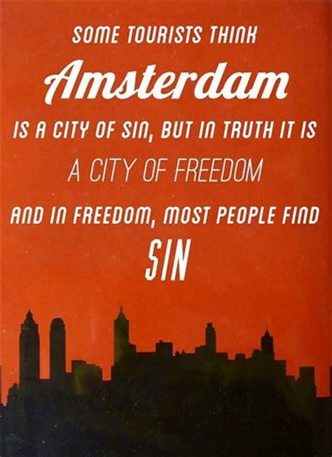 Amsterdam Memes - amsterdam quotes quotesgram