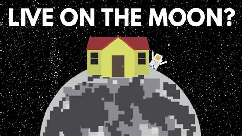 Why Can't We Live On The Moon? Youtube