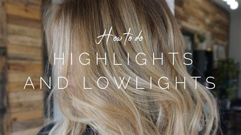 How To Do Highlights And Lowlights    Hair Tutorail