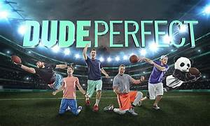 Pics For > Dude Perfect Quotes