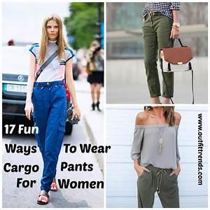 Women Cargo Pants Outfits -17 Ways to Wear Cargo Pants