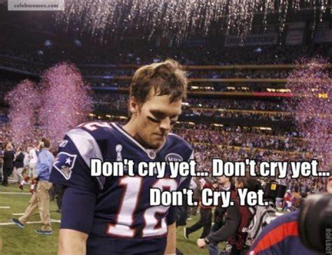 Brady Crying Meme - best of sad tom brady tom brady patriots and sports humor
