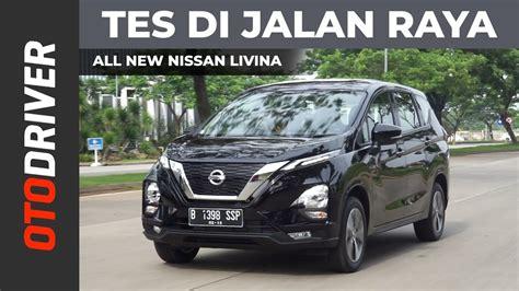 Nissan Livina 2019 by Nissan Livina 2019 Drive Otodriver