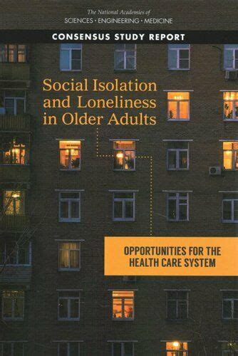 Social Isolation and Loneliness in Older Adults ...
