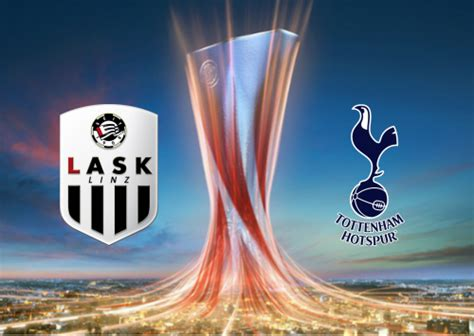 lask  tottenham hotspur full match highlights