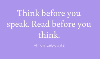 Think Before You Speak Quotes Funny