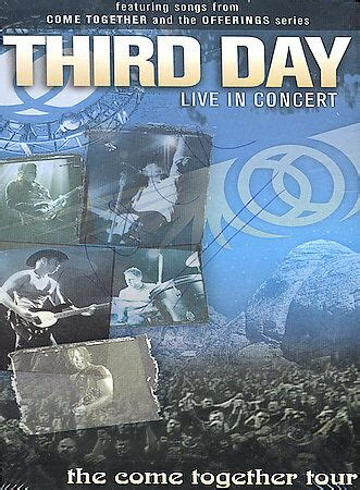 [New] Third Day: Live In Concert: The Come Together Tour ...