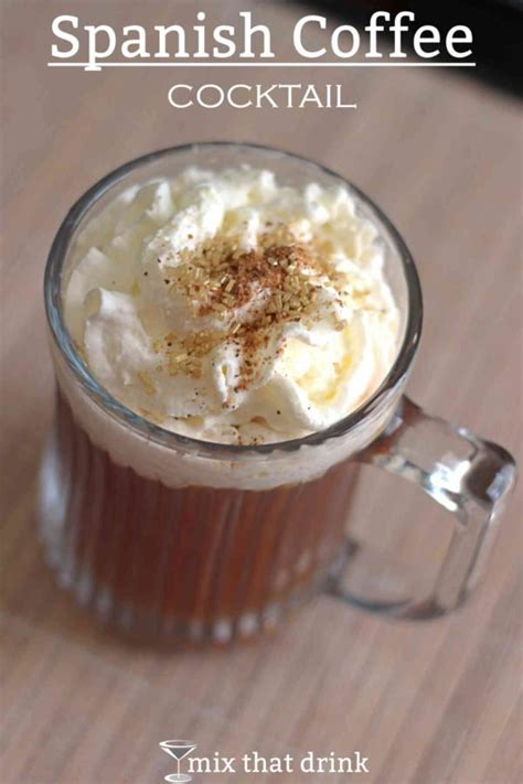 It is a mixed drink with 5 ingredients. Spanish Coffee | Mix That Drink