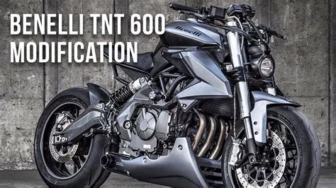Benelli Trk251 Modification by Benelli Tnt 600i Modification Benelli Bn 600 Fully