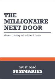the millionaire next door summary summary the millionaire next door j stanley and