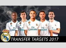 Real Madrid Top 10 Transfer Targets Summer 2017 YouTube