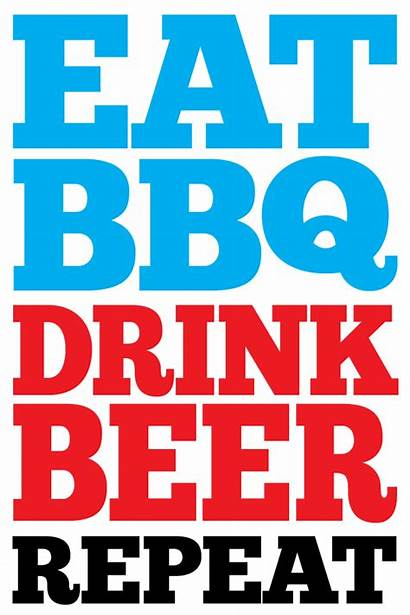 Beer Bbq Quotes Summer Drink Eat Cold