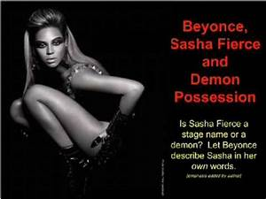 Beyonce, Sasha Fierce, and Demon Possession - Part 1 of 5 ...