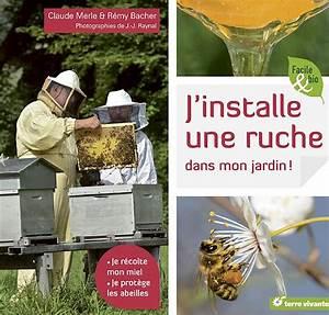 Abeilles 39J39installe Une Ruche Dans Mon Jardin39 Livres