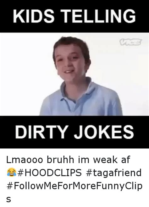 Dirty Meme Jokes - 25 best memes about dirty joke dirty joke memes