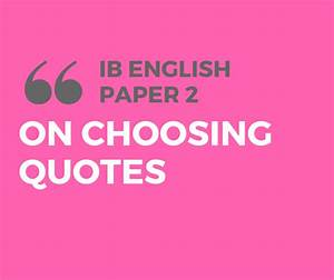 How to Choose Quotes for IB English Paper 2 - LitLearn