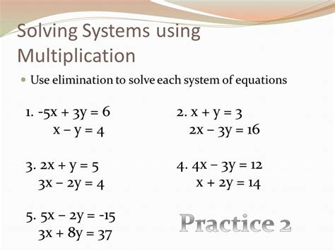 Solving A System Of Equations Using Multiplication  Ppt Video Online Download