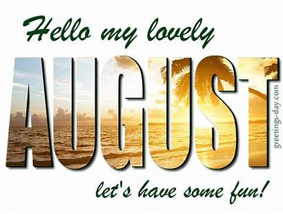August Hello Lovely Greetings Fun Wishes Month