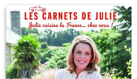 cuisine de julie andrieu les carnets de julie andrieu s invitent dans nos livres de