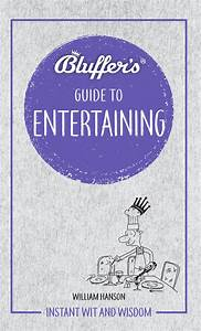 Bluffer U0026 39 S Guide To Entertaining