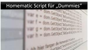 Heizölstand Berechnen : homematic script f r dummies teil 2 variablen richtig typisieren gadgets smarthome ~ Themetempest.com Abrechnung