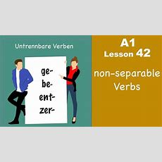 Learn German  Untrennbare Verben  German For Beginners  A1  Lesson 42 Youtube