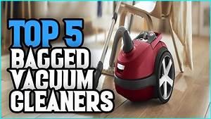 Best Bagged Vacuum Cleaners 2019
