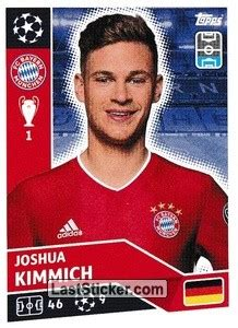 Since the beginning of the game i played with his normal card, which i upgraded to his if. Sticker BAY7: Joshua Kimmich - Topps UEFA Champions League 2020-2021 - laststicker.com
