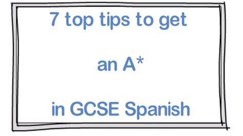 7 Top Tips To Get An A* In GCSE Spanish (level 9)