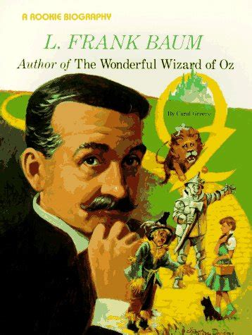 and the wonderful l l frank baum author of the wonderful wizard of oz by