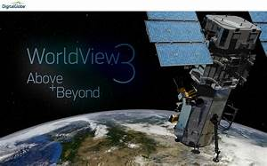 DigitalGlobe's WorldView-3 Satellite Launch Means Higher ...
