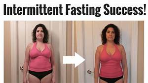 Inspiring Intermittent Fasting Before And After Pictures