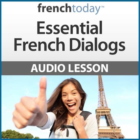 Essential French Dialogs • French Today