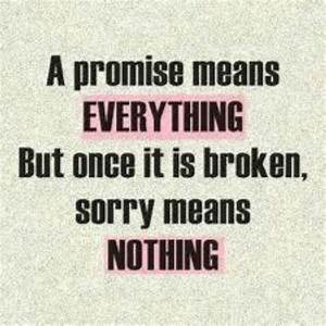Broken promise | Quotes | Pinterest