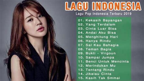 .terbaru 2021, lagu pop, lagu terbaru 2020 terpopuler saat ini, lagu terbaru, lagu indonesia terbaru 2020, lagu, lagu pop terbaru, lagu tiktok viral 2020, lagu hits lagu populer 2021 lagu galau note : Top Lagu Pop Indonesia Terbaru 2019 Hits Pilihan Terbaik+enak Didengar Waktu Kerja - YouTube