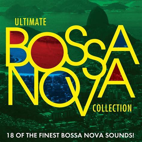 Ultimate Bossa Nova Collection   CD Album   Free shipping ...