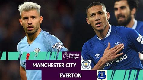 Link Live Streaming Manchester City Vs Everton, Pukul 19 ...