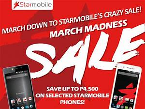Starmobile March Madness Sale – Up to ₱4,500 Discount on ...