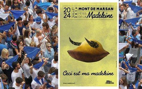 regie des fetes mont de marsan mont de marsan que pensez vous de l affiche des f 234 tes la madeleine 2016 sud ouest fr