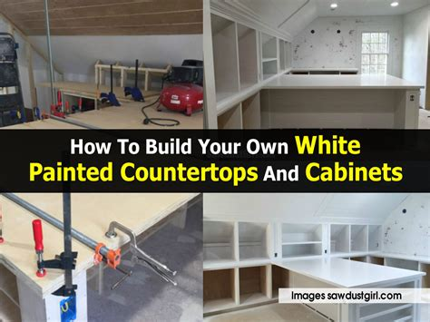 Cabinets Build Your Own by How To Build Your Own White Painted Countertops And Cabinets
