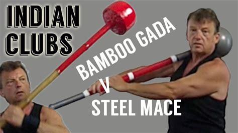 Indian Clubs - Bamboo Gada V Steel Mace - YouTube