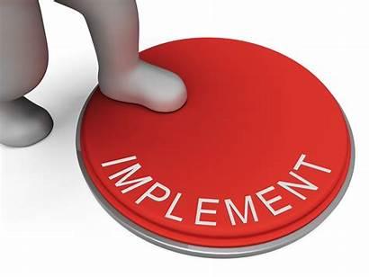 Implement Implementation Implementing Implemented Plans Apply Start